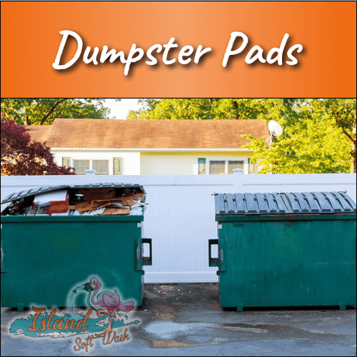 Dumpster Pad Cleaning in Ronkonkoma, NY | Island Soft Wash